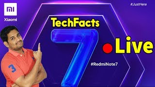 🔴Live Redmi Note 7Launch Event Live Stream || TechFacts