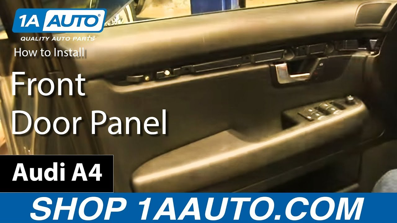 maxresdefault how to remove install front door panel 2003 08 audi a4 youtube  at aneh.co