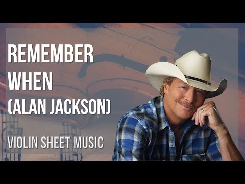 EASY Violin Sheet Music: How to play Remember When by Alan Jackson