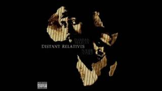 Nas & Damian Marley - Count Your Blessings (Distant relatives)