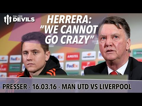 "Manchester United vs Liverpool | Herrera: ""We Cannot Go Crazy!"" 