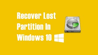 Recover Accidentaly Deleted or Lost Partition Data - Windows 10, Windows 8, Windows 7