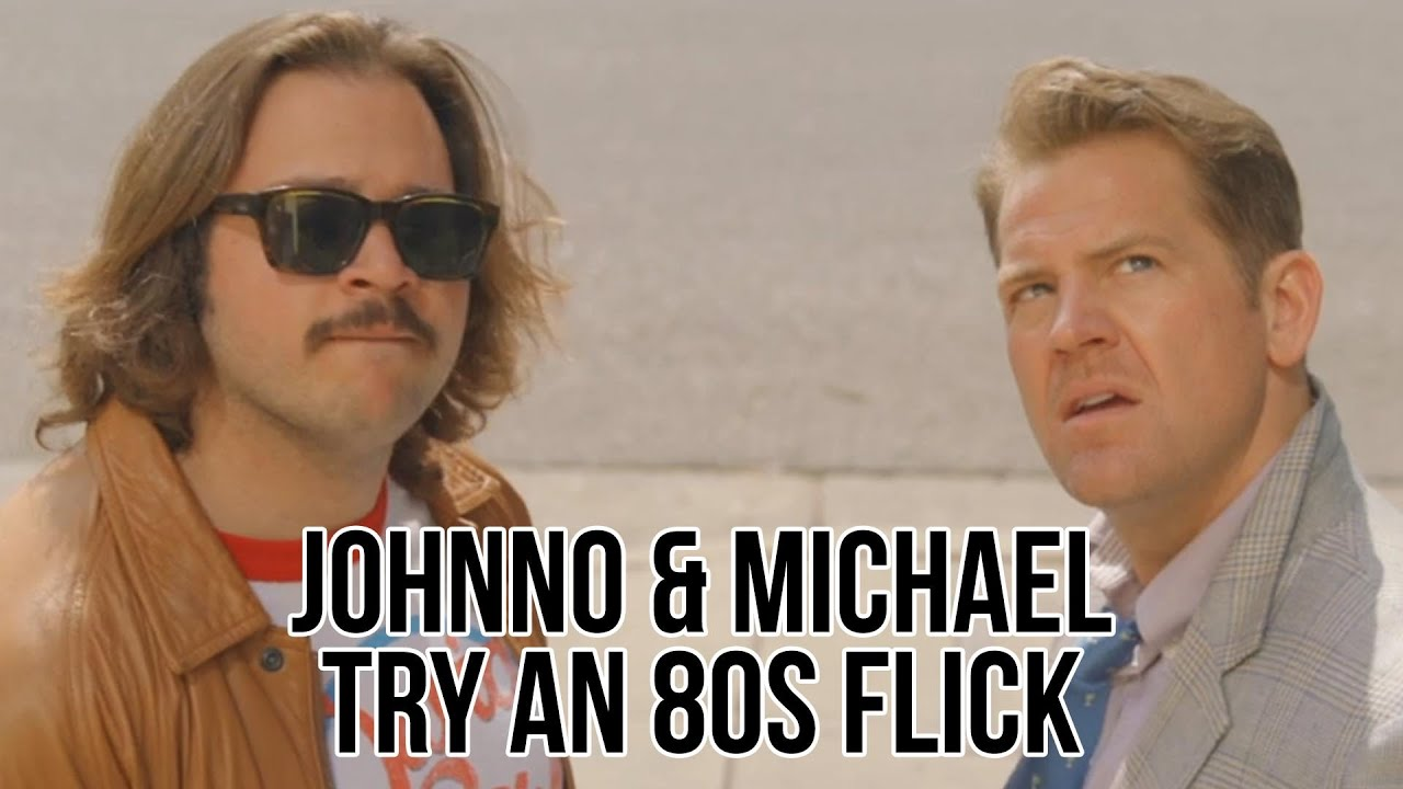 Johnno and Michael Try An 80s Flick