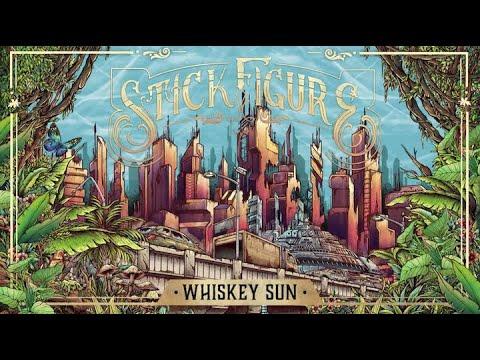 "Stick Figure – ""Whiskey Sun (feat. TJ O'Neill)"""