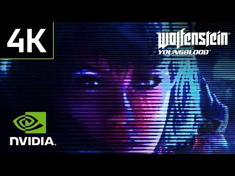 Wolfenstein: Youngblood – Exclusive 4K GeForce RTX Bundle Launch Trailer