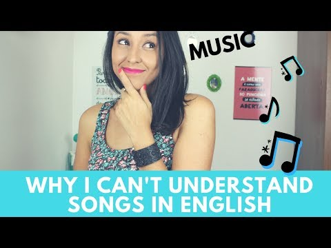 Why I Can't understand Songs In English - Top 3 Reasons