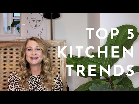 KITCHEN TRENDS for 2020 (that you'll want to know)