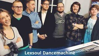 #PilnigsVakars: Lexsoul Dancemachine pirmā reize Rīgā