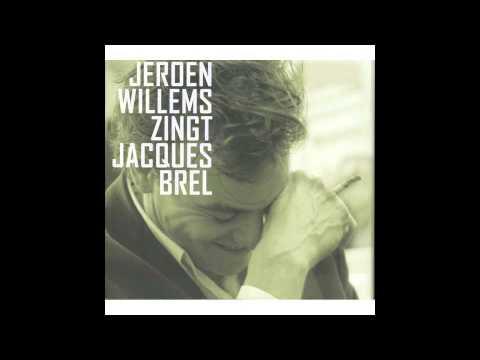 Nuchter, Jeroen Willems zingt Jaques Brel