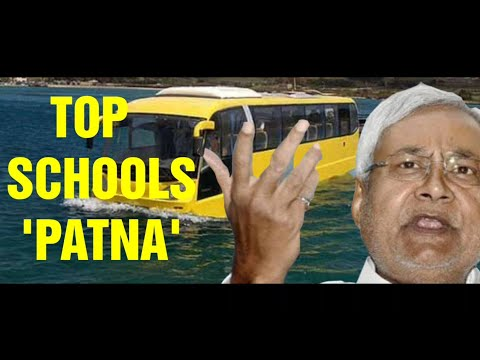 Top 10 schools of Patna.                                                   Best ten schools of Patna
