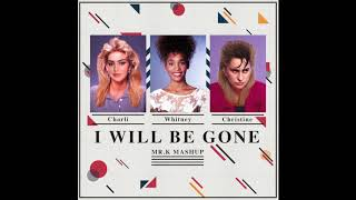 Whitney Houston feat. Charli XCX, Christine & The Queens - I Will Be Gone (Mr.K Mashup)