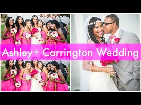 Ashley + Carrington (Our Wedding Story)