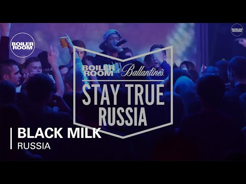 Black Milk Boiler Room & Ballantine's Stay True Russia DJ Set