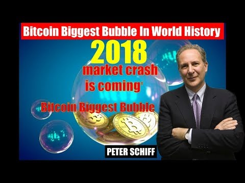 """Peter Schiff - Warns: Bitcoin Biggest Bubble In World History """"Market Crash Is Coming 2018"""""""