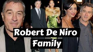 Actor Robert De Niro Family Photos with Former Spouse, Partner, Daughter, Son & Parents