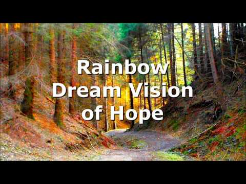 The Native American Rainbow Dream Vision of Hope