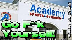 Academy Sports. Go F**k Yourself!