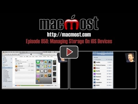 Managing Storage On iOS Devices (MacMost Now 858)
