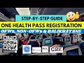 NEW STEP BY STEP GUIDE TO SUCCESSFULLY REGISTER FOR ONE HEALTH PASS for Filipinos & Balikbayans