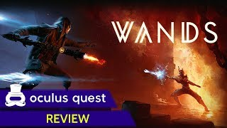 Wands Review | Oculus Quest