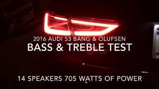 Audi S3 Bang & Olufsen Bass/Treble test!! (Epic Sound!)
