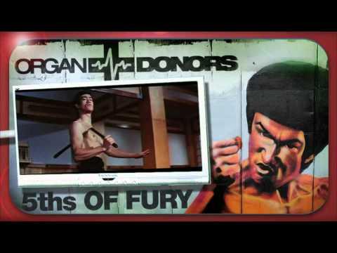 Organ Donors - 5ths OF FURY (Original Mix) HD