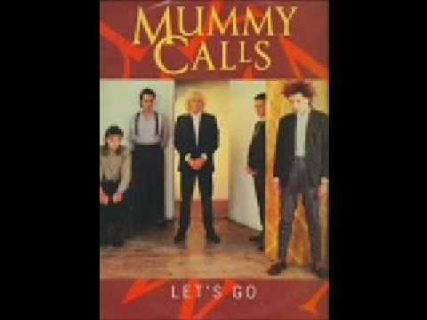 Mummy Calls - In The Darkness