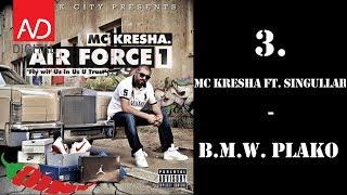 3. MC Kresha - B.M.W. Plako ft. SingullaR