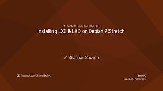 04.2. Installing LXC & LXD on Debian 9 Stretch