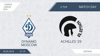 Afl18. europa league. day 3. dynamo moscow - achilles.