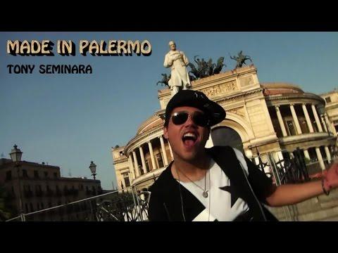 Tony Seminara   Ft. Martina Corrao, Piera Napoli - Made In Palermo (Video Ufficiale)
