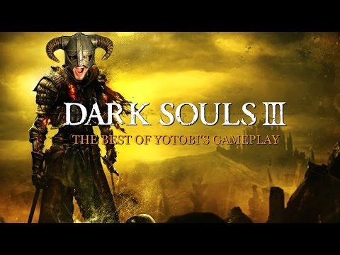 DARK SOULS 3: il meglio di YotobiGames