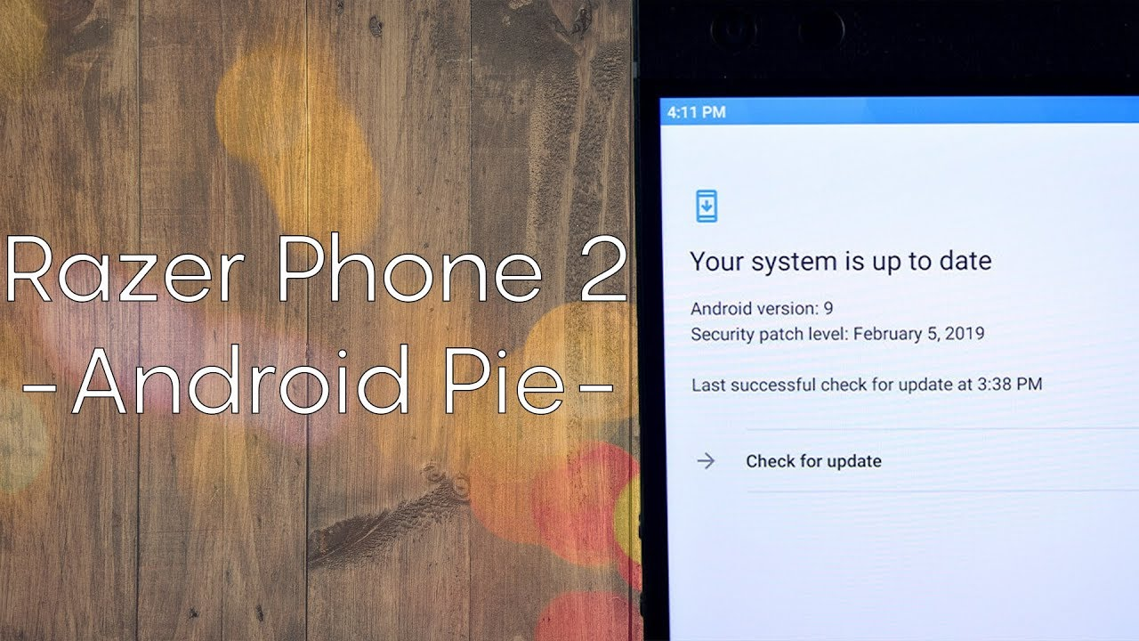 Hands-on: Razer Phone 2 Android Pie update - Android Authority
