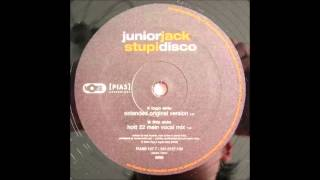 JuniorJack - Stupidisco (Hott 22 Main Vocal Mix) (2004)