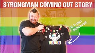 STRONGMAN COMING OUT STORY