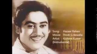 Hazaar Rahen - Thodi Si Bewafai - Kishore Kumar