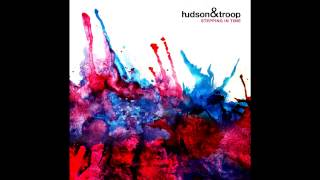 Hudson and Troop - Stepping In Time