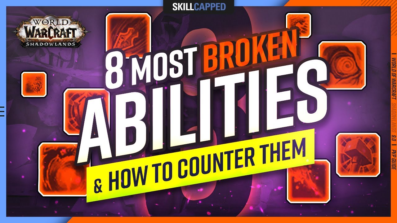 The 8 Most BROKEN Shadowlands Abilities & How To Counter Them | 9.0 PvP Guide
