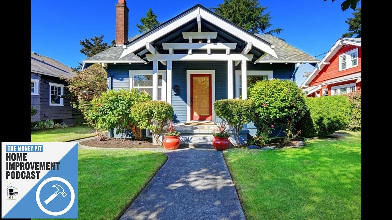 Download Quick Ideas for Curb Appeal   Top Home Repair Mistakes   The Money Pit Podcast