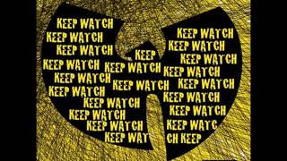 "WU TANG CLAN ""KEEP WATCH"" INSTRUMENTAL"
