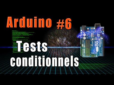 #6 Programmation Arduino: Les Tests Conditionnels