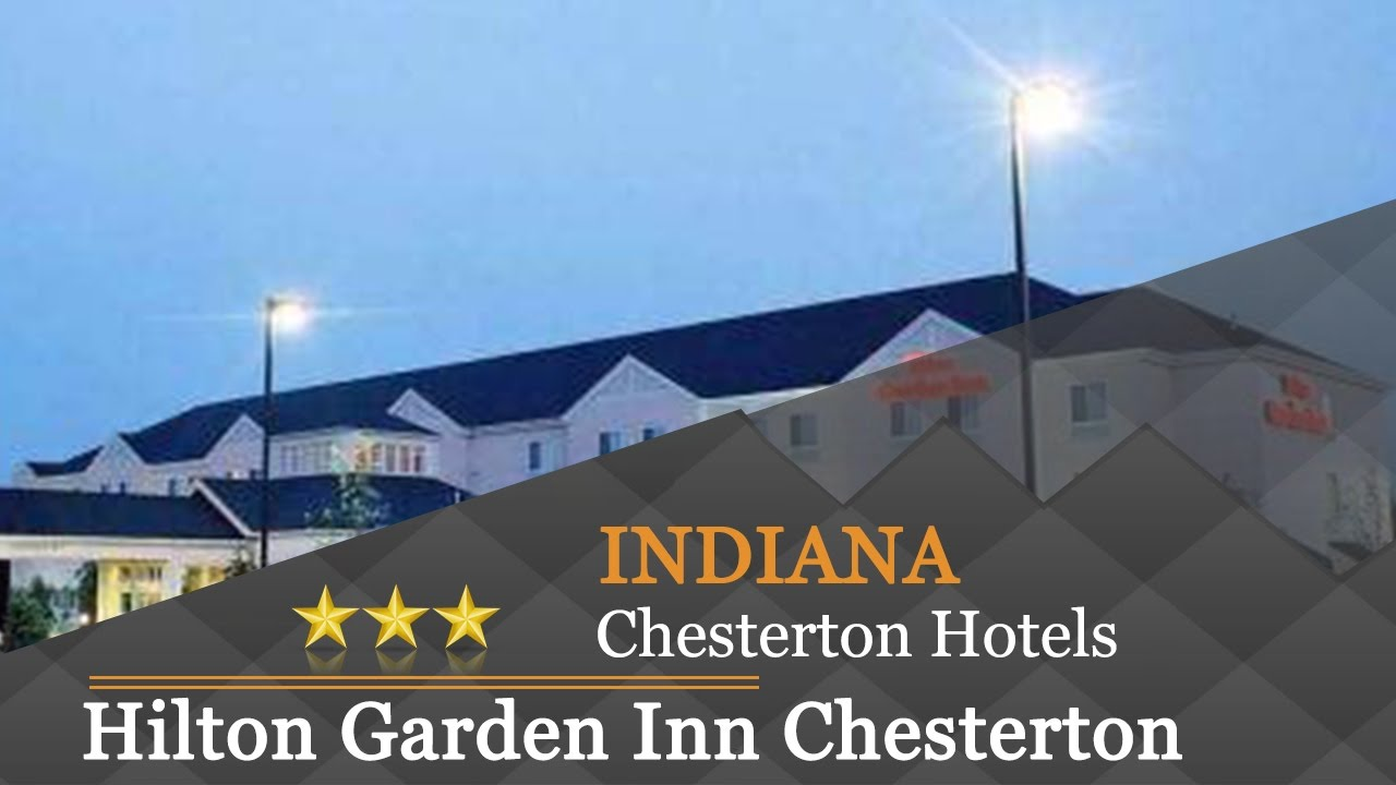 Hilton Garden Inn Chesterton   Chesterton Hotels, Indiana