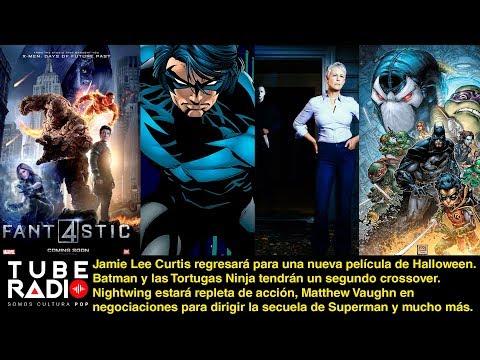 Tube Radio: ¡Los 4 Fantásticos regresan a Marvel en diciembre! Logan va por el Oscar.