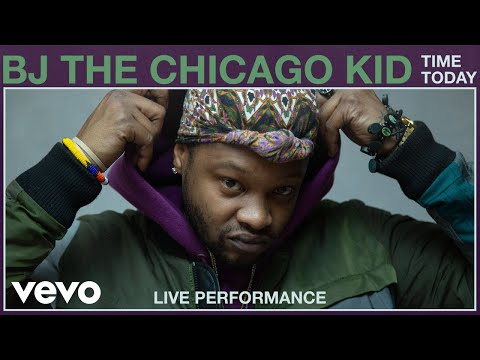 BJ The Chicago Kid - Time Today (Live Performance) | Vevo