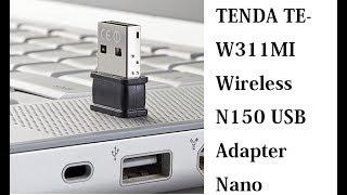TENDA TE-W311MI Wireless N150 USB Adapter Nano || catch wi-fi signals powerfully