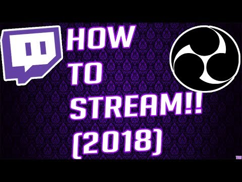Obs QuickGuide: How To Start Streaming To Twitch!! (2018)
