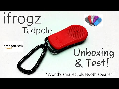 iFrogz Tadpole Bluetooth Speaker - World's Smallest Bluetooth Speaker 2014 - Unboxing & Test!