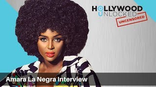 Amara La Negra Explains the Afro Latina Lifestyle on Hollywood Unlocked UNCENSORED