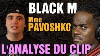 BLACK M - Mme PAVOSHKO : L'ANALYSE de MisterJDay (♪25) thumbnail