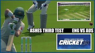 CRICKET 19 - ASHES THIRD TEST ENGLAND VS AUSTRALIA